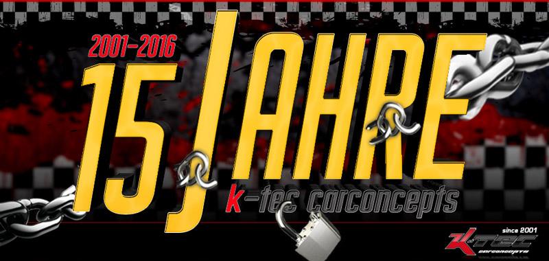 2016 // 15 Jahre K-Tec Carconcepts